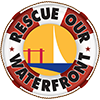 Rescue Our Waterfront